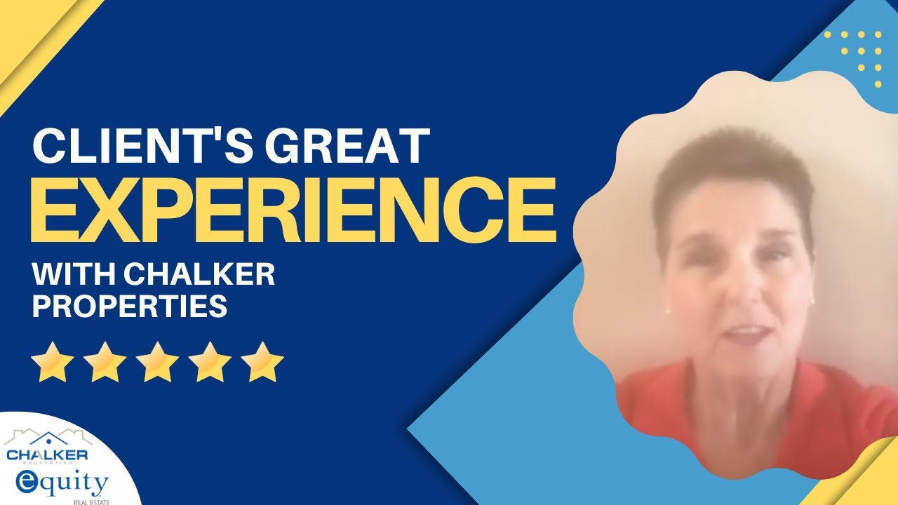 Client's Great Experience with Chalker Properties