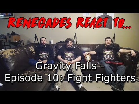Renegades React to... Gravity Falls Episode 10 - Fight Fighters
