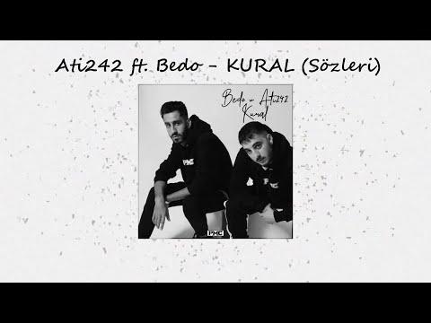 Ati242 ft. Bedo - KURAL (Sözleri)