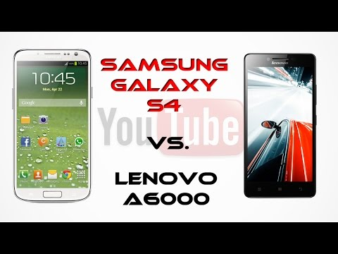 Samsung Galaxy S4 vs. Lenovo A6000 : Benchmarks test [Full  HD 1080p ]