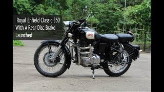 Royal Enfield Classic 350 Standard With A Rear Disc Brake Launched