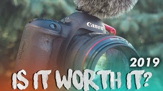 Is The Canon 5D Mark IV Worth It In 2019