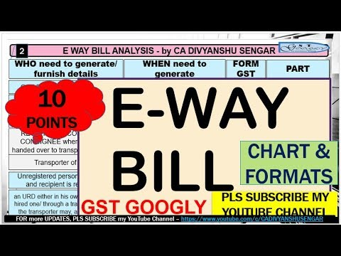 e way bill summary chart gst 10 most important points e way bill forms