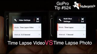 Time Lapse VIDEO vs Time Lapse PHOTO - GoPro Tip #524   MicBergsma