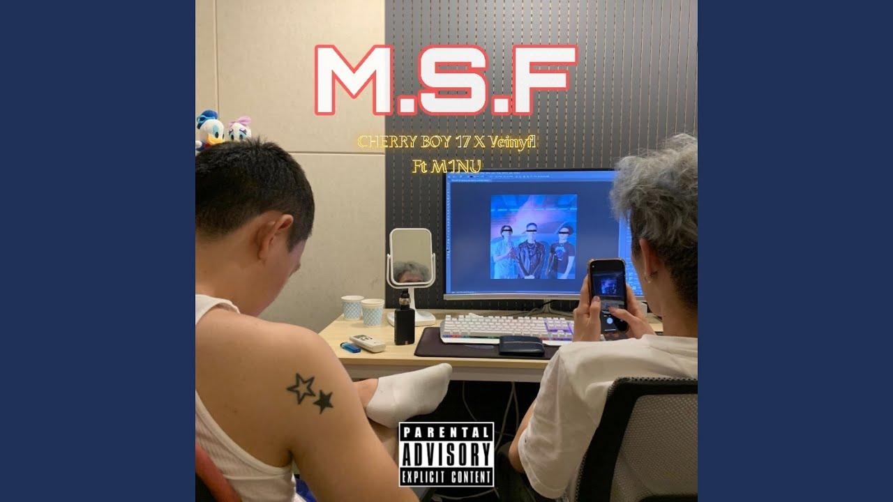 CHERRY BOY 17, Veinyfl - M.S.F (Feat.M1NU)