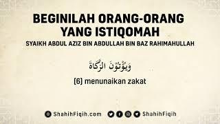 Beginilah Orang-Orang Yang Istiqomah - Syaikh Abdul Aziz bin Abdullah bin Baz