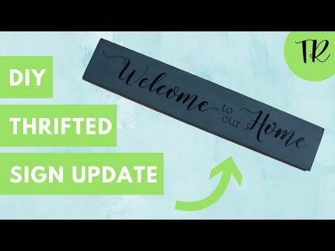 Thrifted Revival Project 1: DIY Sign update How to Chalk Paint A Wooden Sign with Vinyl Lettering
