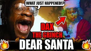 "SCRU FACE JEAN react to Dax - ""Dear Santa"" ft. The Grinch (Official Music Video) REACTION!"