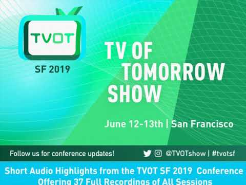TVOT SF 2019 Panel and Keynote Recordings Now Available