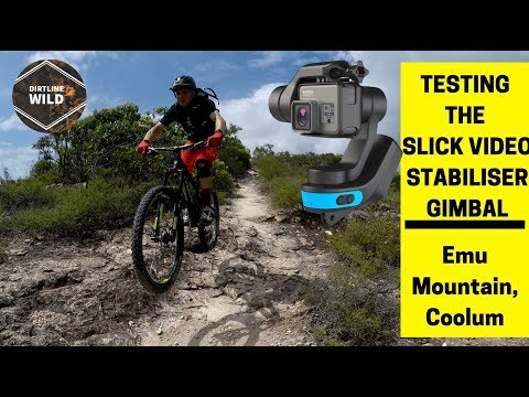 MTB Test Slick Video Gimbal on Emu Mountain sunshine coast Australia