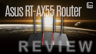ASUS RT-AX55 Router - Review