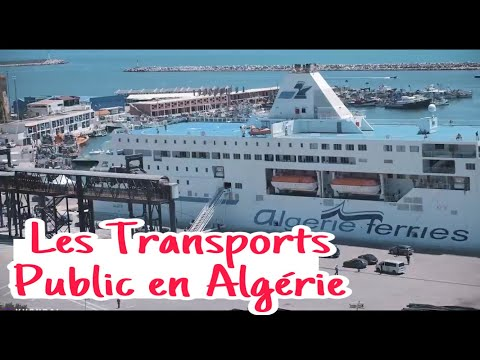 SHORT VIDEO SHOWING TRANSPORTATION IN ALGERIA - النقل في الجزائر - Les Transports Public en Algérie
