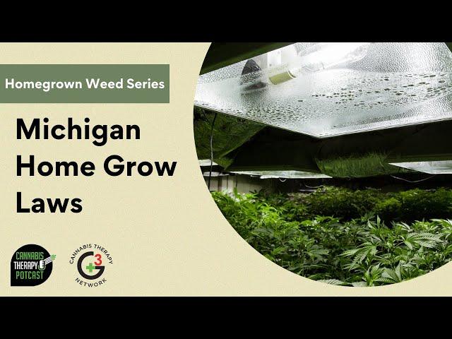 Marijuana Grow Laws in Michigan