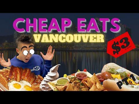 CHEAP EATS VANCOUVER (part 1)