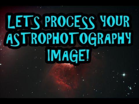 Process Astrophotography Image, Photoshop, DeepSkyStacker, Nebulosity, Fits Liberator