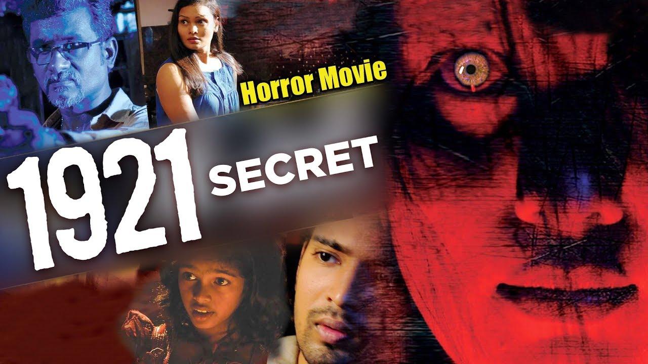 1921 Secret New Full Hindi Dubbed Movie 2018 Horror Movies In Hindi Indian Movie
