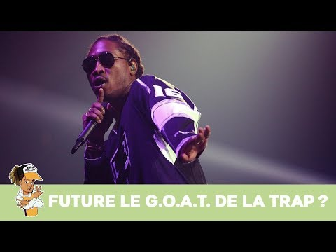 Future le GOAT de la trap ?