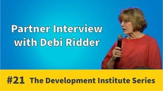 Partner Interview - Debi Ridder | Development Institute