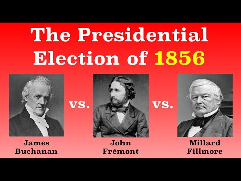 The American Presidential Election of 1856