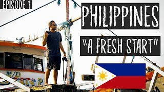 Philippines|A Fresh New Journey