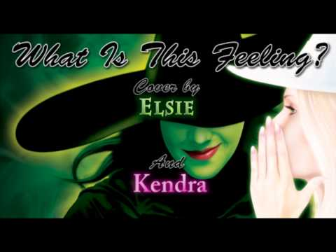 What Is This Feeling? (Wicked) - Cover by Elsie and Kendra (Studio Version)