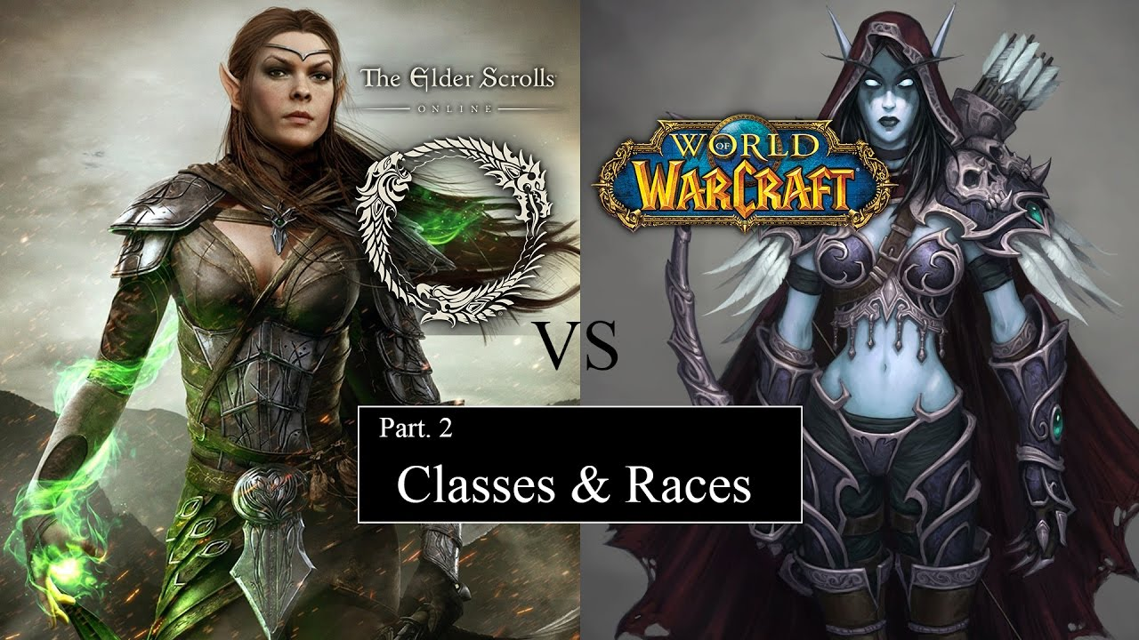 OMG This game is so much better! - WoW vs ESO - Classes and Races