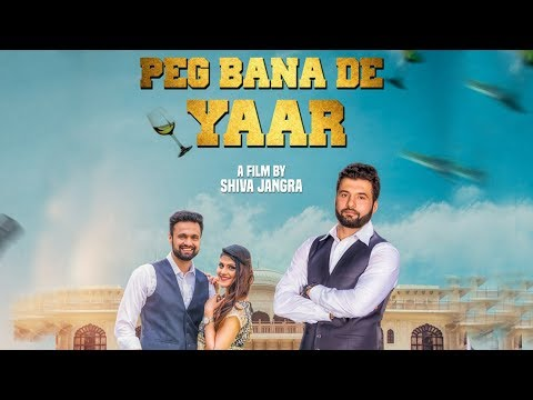 Peg Bana De Yaar - Official Video | Latest Haryanvi Songs Haryanavi 2019 | New Haryanvi Song 2019