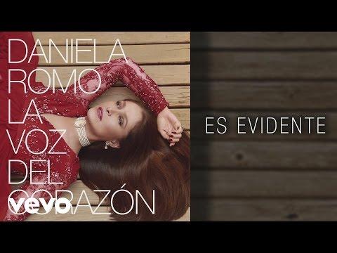 Daniela Romo - Es Evidente