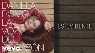 Daniela Romo Es Evidente