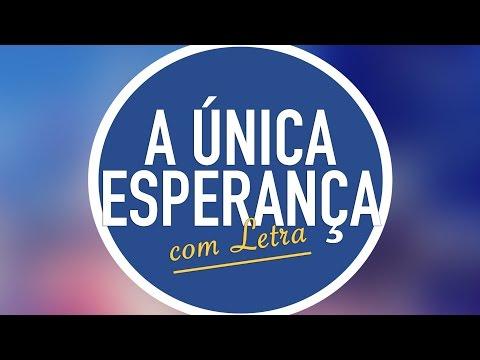 A ÚNICA ESPERANÇA - CD Jovem (HD)