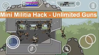 Mini Militia Hack - Unlimited Guns Mod