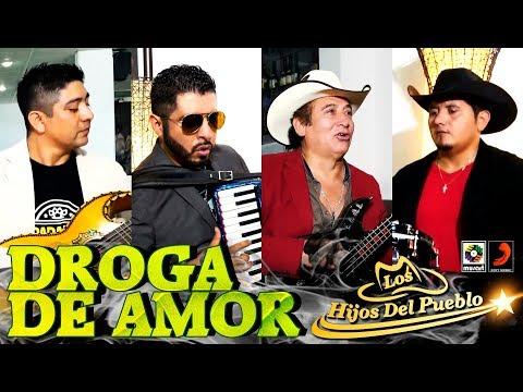 Los Hijos Del Pueblo - Droga De Amor (video oficial)
