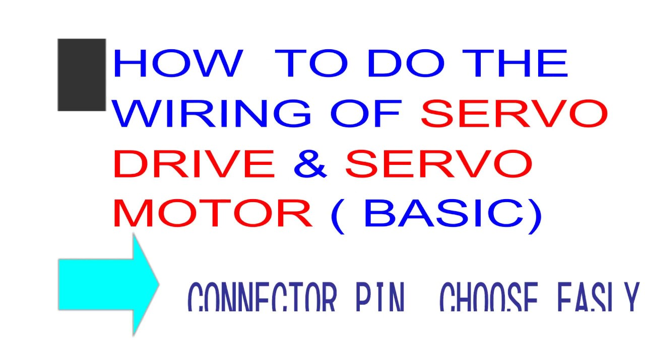 HOW TO DO THE WIRING OF SERVO DRIVE (PIN SELECTION- BASIC) - YouTube
