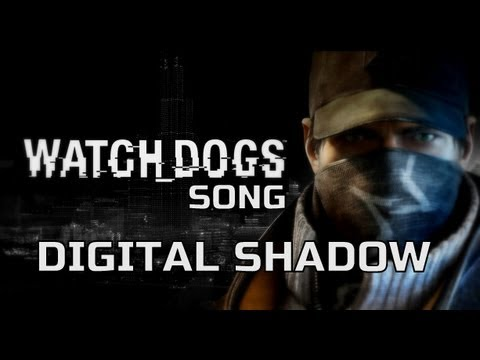 Watch Dogs Digital Shadow Song