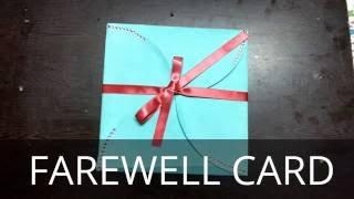 DIY - Goodbye Card / Farewell Card / multi fold card