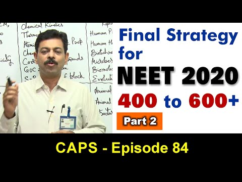 NEET 2020 final strategy in last 30 days | CAPS 84 by Ashish Arora Sir