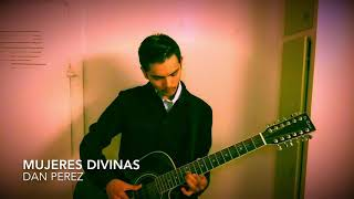 Mujeres Divinas- Vicente Fernández/ Cover Dan