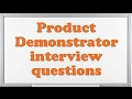 Product Demonstrator interview questions