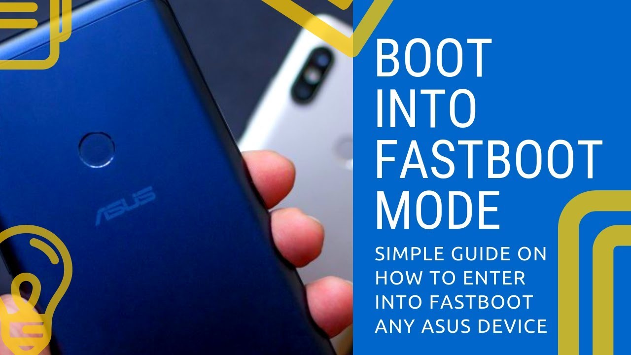 How To Boot In To Fastboot Mode In Any Asus Device
