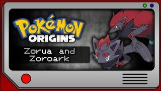 Pokemon Origins - Zorua and Zoroark