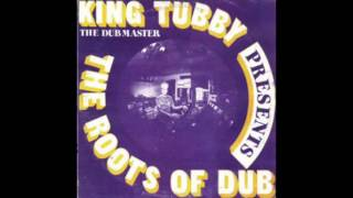 King Tubby - The Roots Of Dub [Full Album] (Platinum Edition)