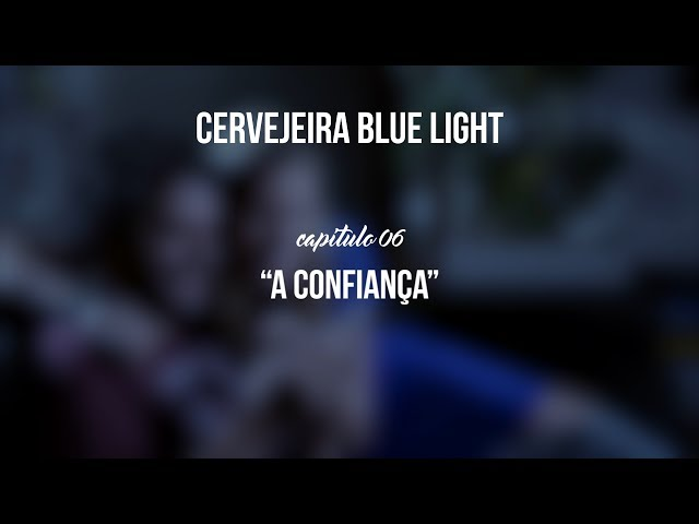 Cervejeira Blue Light - Capítulo 06