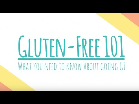 This Is Everything You Need To Know To Start Eating Gluten-Free