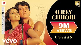 Download O Rey Chhori - Lagaan | Aamir Khan | A.R. Rahman MP3 song and Music Video