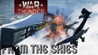 War Thunder | Air Battles | Screamin from the Sky