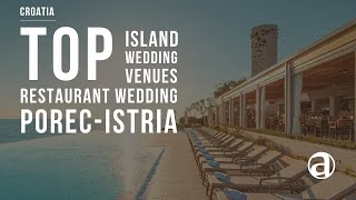 Island Restaurant Wedding | Istria Weddings | Porec Weddings | Weddings in Croatia antropoti