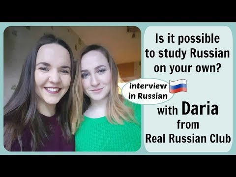 Russian Conversations 34. With Daria from Real Russian Club!