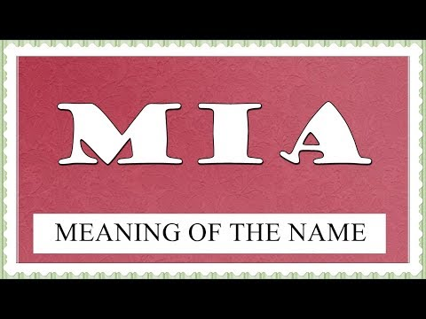 NAME MIA - FUN FACTS AND MEANING OF THE NAME- ALL FOR HER LUCK