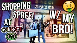 Taking my Brother on a Gucci Shopping Spree! ($7,000 TOTAL)