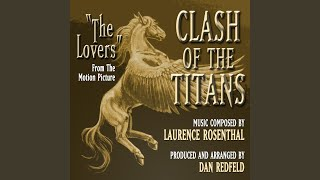 """Clash Of the Titans"" - The Lover"